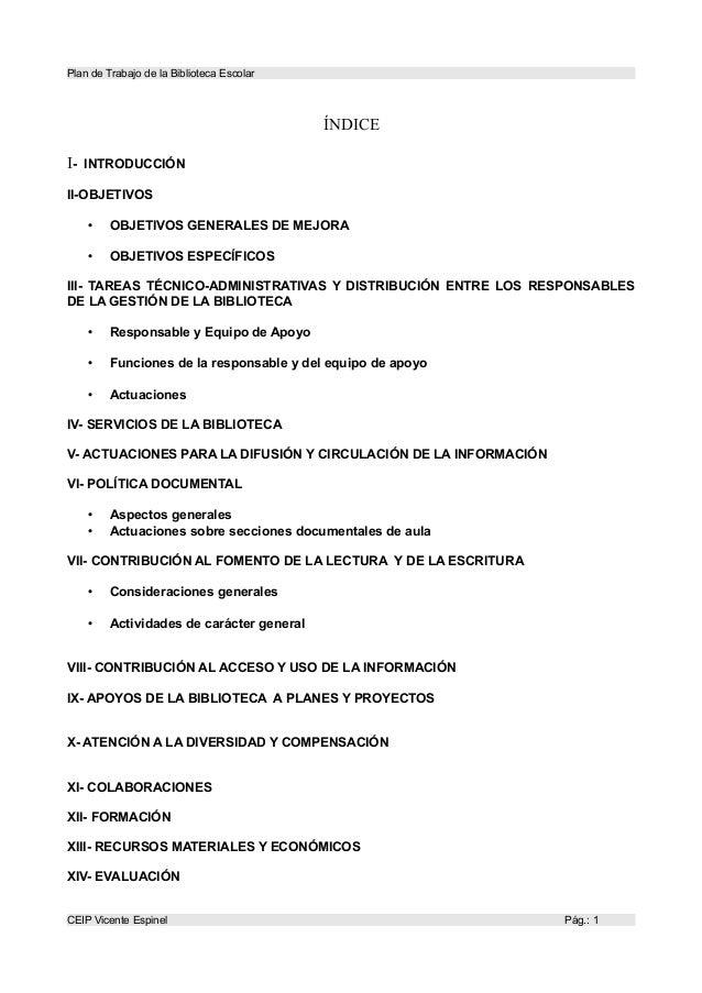 Plan de Trabajo de la Biblioteca Escolar  ÍNDICE I-  INTRODUCCIÓN  II-OBJETIVOS •  OBJETIVOS GENERALES DE MEJORA  •  OBJET...