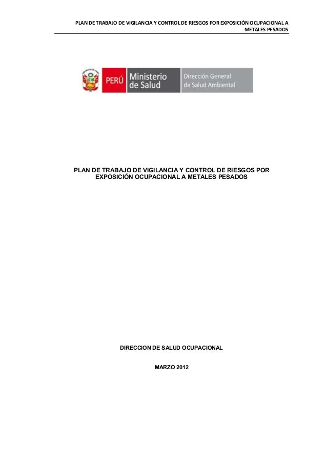PLAN DE TRABAJO DE VIGILANCIA Y CONTROL DE RIESGOS POR EXPOSICIÓN OCUPACIONAL A                                           ...