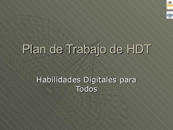 Plan de Trabajo de HDT Habilidades Digitales para Todos