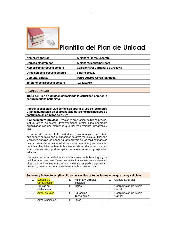 1                           Plantilla del Plan de UnidadNombre y apellido                         Alejandra Flores Escárat...