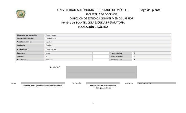 UNIVERSIDAD AUTÓNOMA DEL ESTADO DE MÉXICO                                           Logo del plantel                      ...