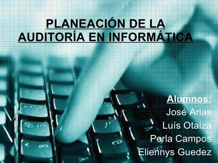 Planeacin de la auditora en informtica