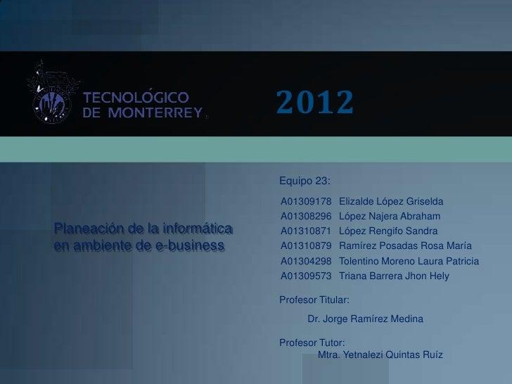2012                               Equipo 23:                               A01309178     Elizalde López Griselda         ...