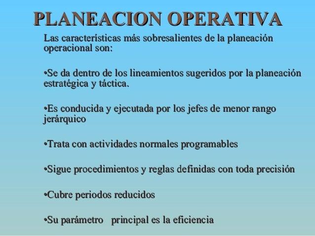 Planeaci n estrat gica t ctica y operativa for Que es la oficina y sus caracteristicas
