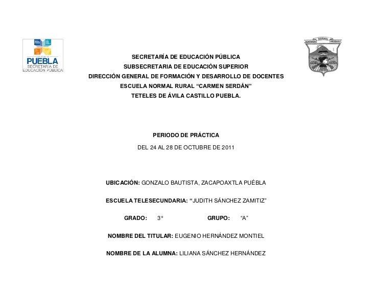 SECRETARÍA DE EDUCACIÓN PÚBLICA         SUBSECRETARIA DE EDUCACIÓN SUPERIORDIRECCIÓN GENERAL DE FORMACIÓN Y DESARROLLO DE ...