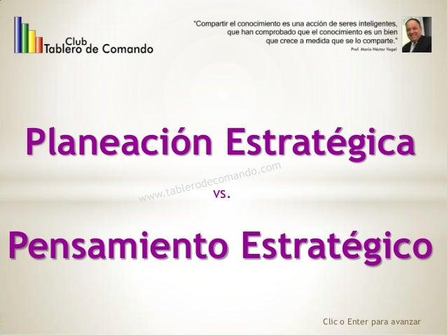 Planeación Estratégica vs. Clic o Enter para avanzar Pensamiento Estratégico