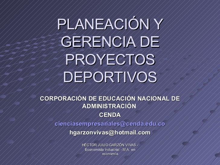 Planeacion Y Gerencia De Proyectos Deportivos