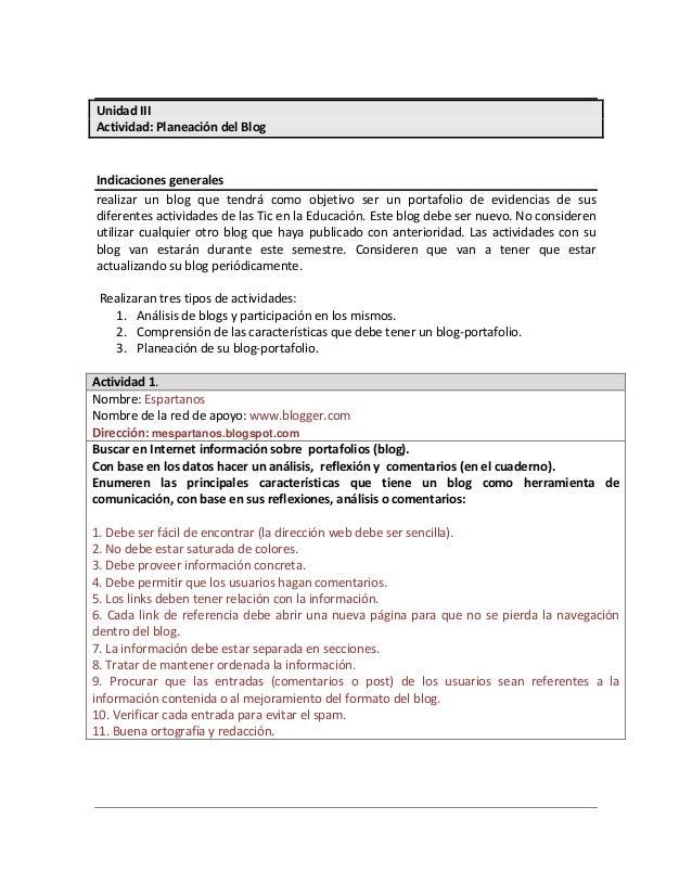 Unidad IIIActividad: Planeación del BlogIndicaciones generalesrealizar un blog que tendrá como objetivo ser un portafolio ...