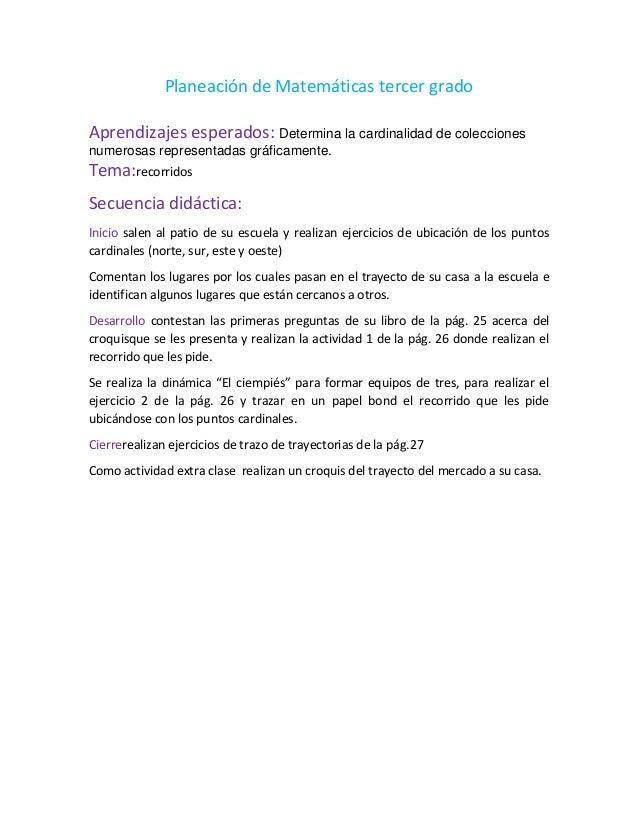 Planeación de Matemáticas tercer gradoAprendizajes esperados: Determina la cardinalidad de coleccionesnumerosas representa...