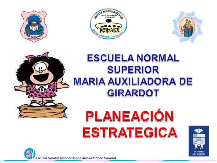 Escuela Normal superior María Auxiliadora de Girardot