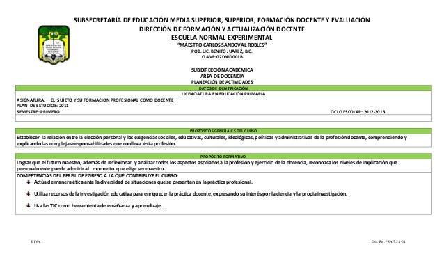 SUBSECRETARÍA DE EDUCACIÓN MEDIA SUPERIOR, SUPERIOR, FORMACIÓN DOCENTE Y EVALUACIÓN                                       ...