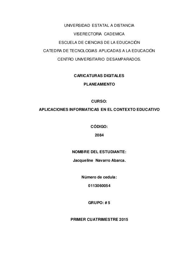 UNIVERSIDAD ESTATAL A DISTANCIA VISERECTORIA CADEMICA ESCUELA DE CIENCIAS DE LA EDUCACIÓN CATEDRA DE TECNOLOGIAS APLICADAS...