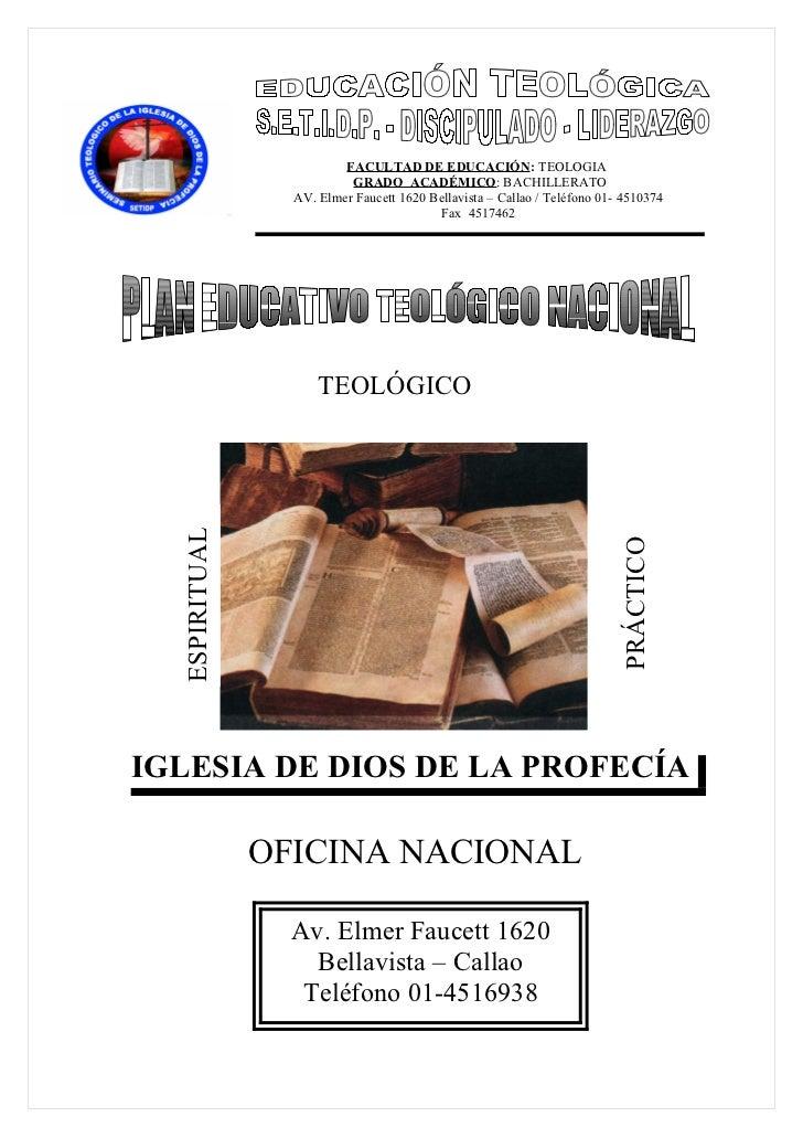 FACULTAD DE EDUCACIÓN: TEOLOGIA                          GRADO ACADÉMICO: BACHILLERATO                 AV. Elmer Faucett 1...