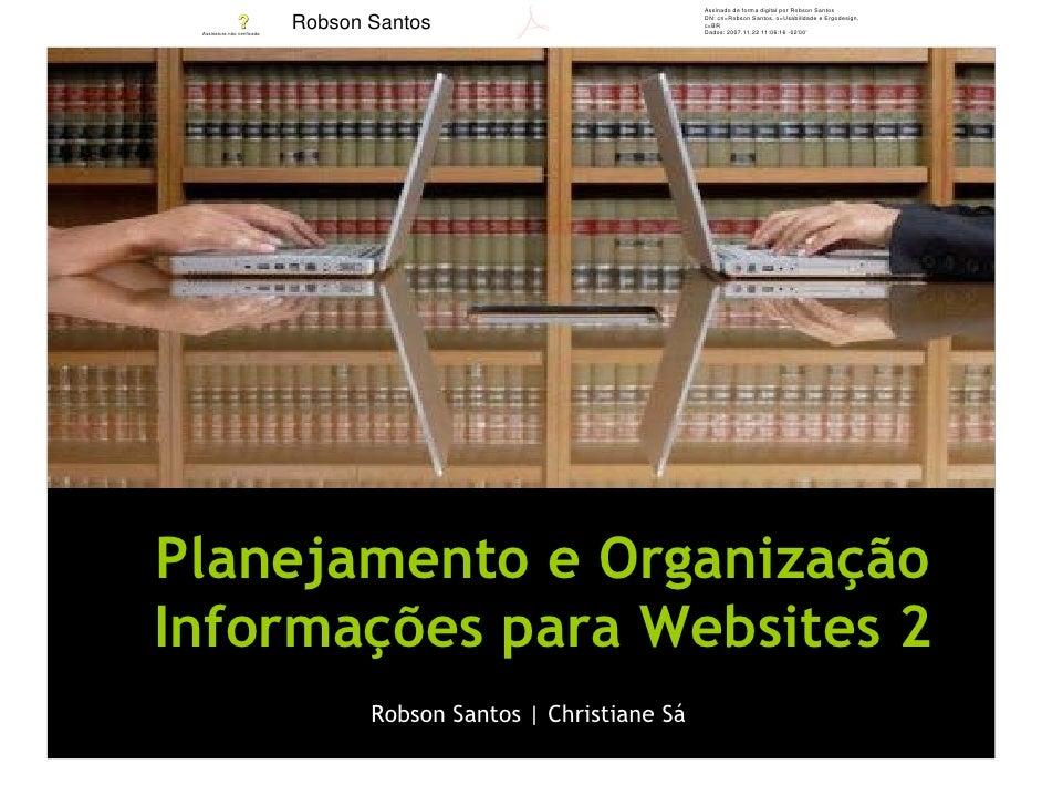 Assinado de forma digital por Robson Santos                               Robson Santos                          DN: cn=Ro...