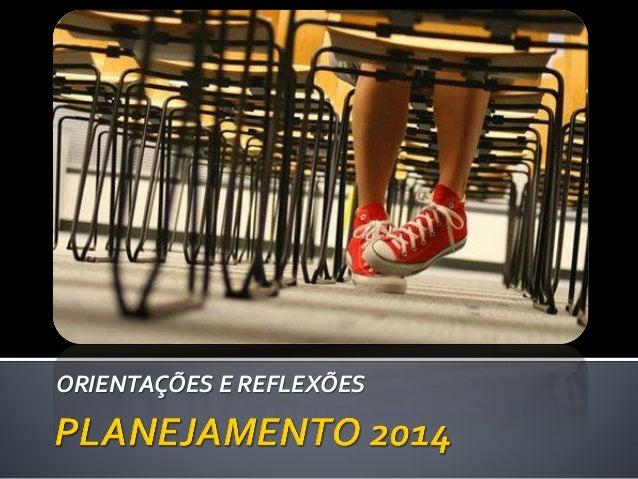 Planejamento 2014 Secretaria Municipal de Marília