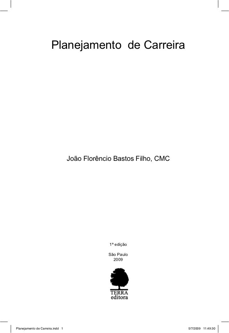 Planejamento de Carreira                                  João Florêncio Bastos Filho, CMC                                ...