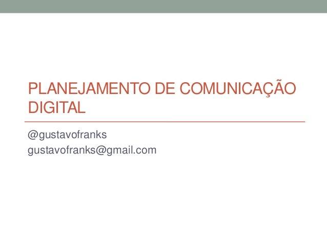 Planejamento de comunicação e mídia digital