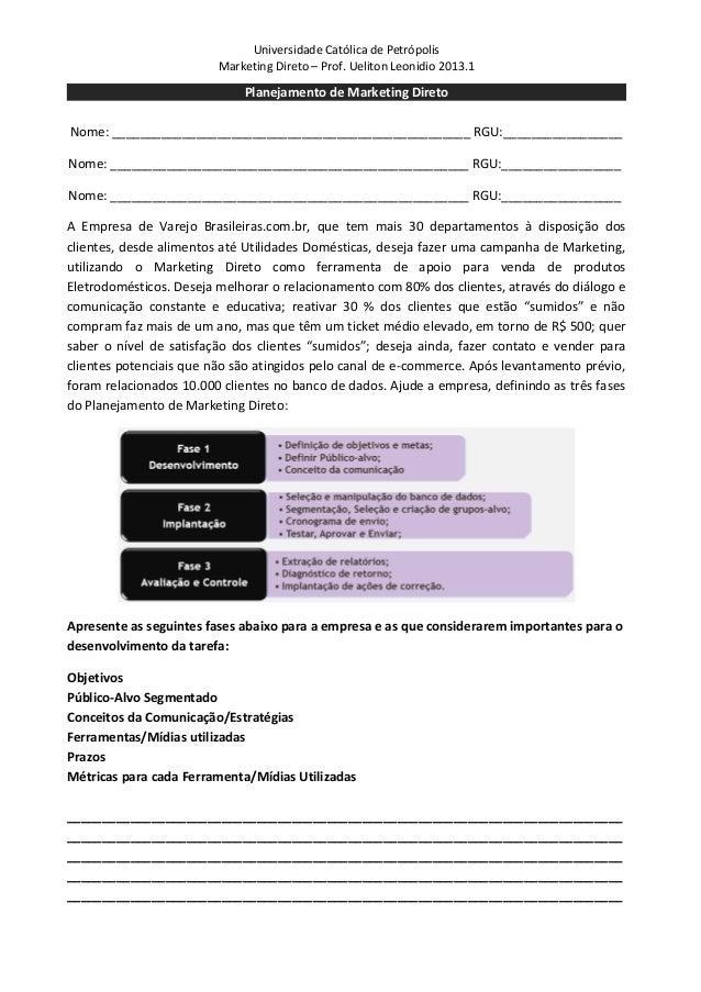 Universidade Católica de Petrópolis                         Marketing Direto – Prof. Ueliton Leonidio 2013.1              ...