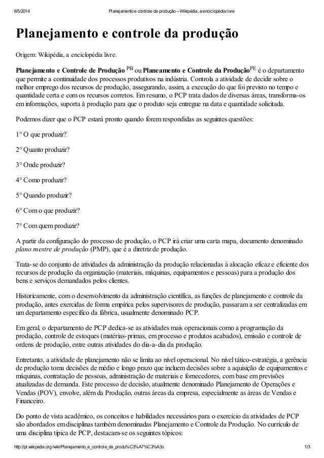 6/5/2014 Planejamento e controle da produção – Wikipédia, a enciclopédia livre http://pt.wikipedia.org/wiki/Planejamento_e...