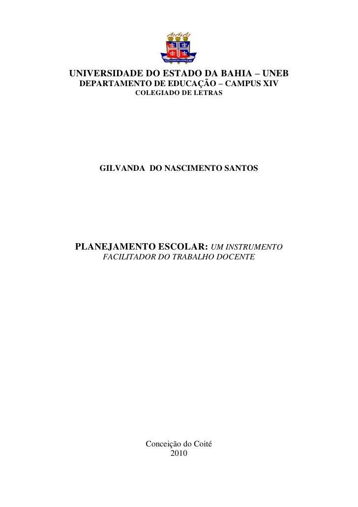 UNIVERSIDADE DO ESTADO DA BAHIA – UNEB DEPARTAMENTO DE EDUCAÇÃO – CAMPUS XIV           COLEGIADO DE LETRAS     GILVANDA DO...