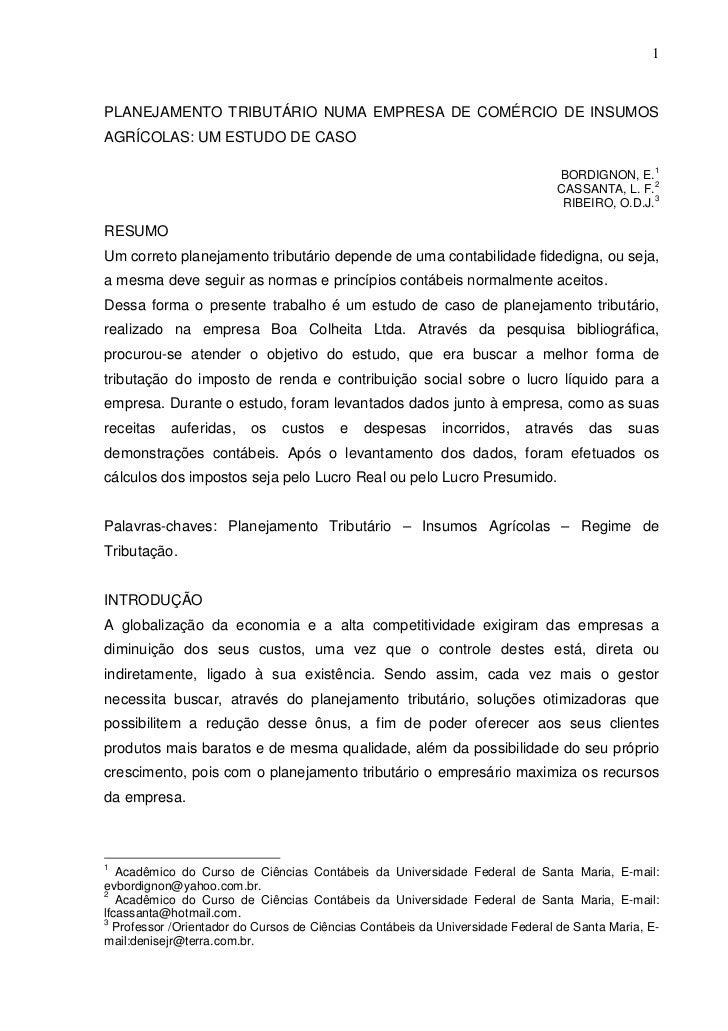 1PLANEJAMENTO TRIBUTÁRIO NUMA EMPRESA DE COMÉRCIO DE INSUMOSAGRÍCOLAS: UM ESTUDO DE CASO                                  ...