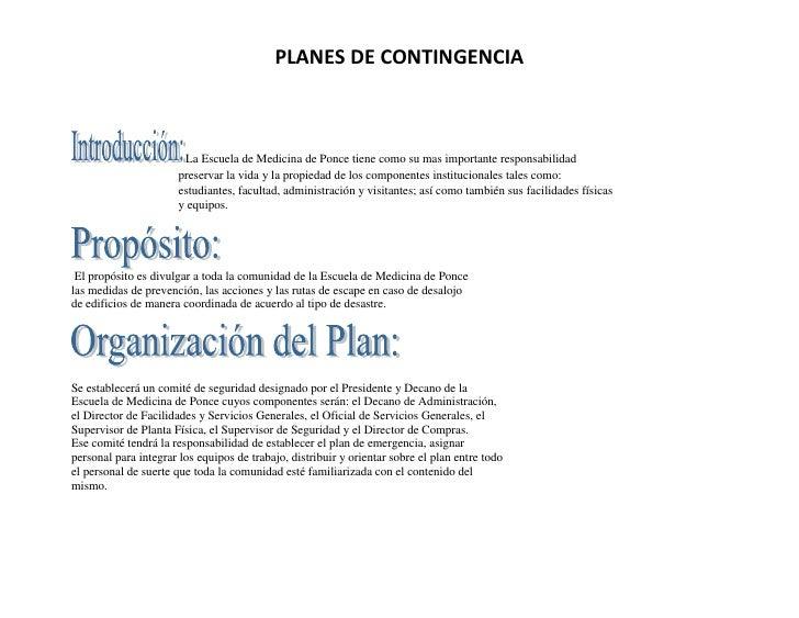 PLANES DE CONTINGENCIA                        La Escuela de Medicina de Ponce tiene como su mas importante responsabilidad...