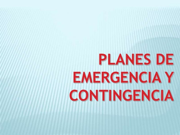 Planes De Emergencia Y Contingencia