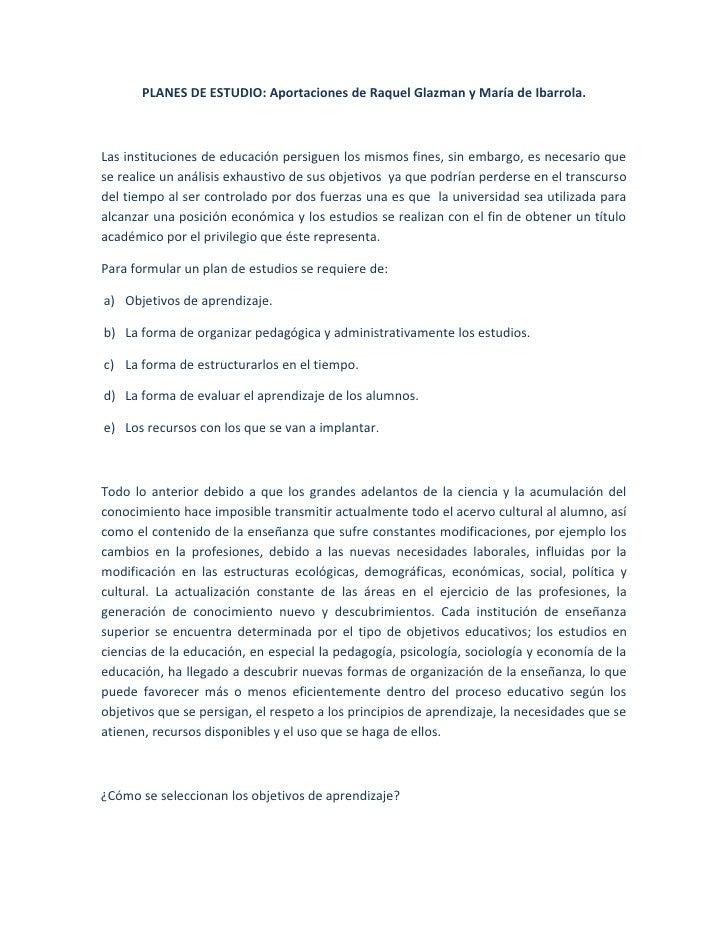 PLANES DE ESTUDIO: Aportaciones de Raquel Glazman y María de Ibarrola.Las instituciones de educación persiguen los mismos ...