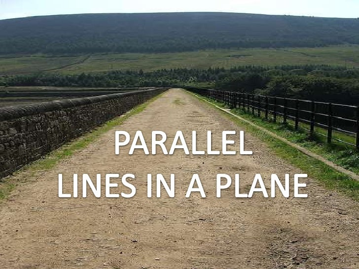 PARALLEL LINES IN A PLANE<br />
