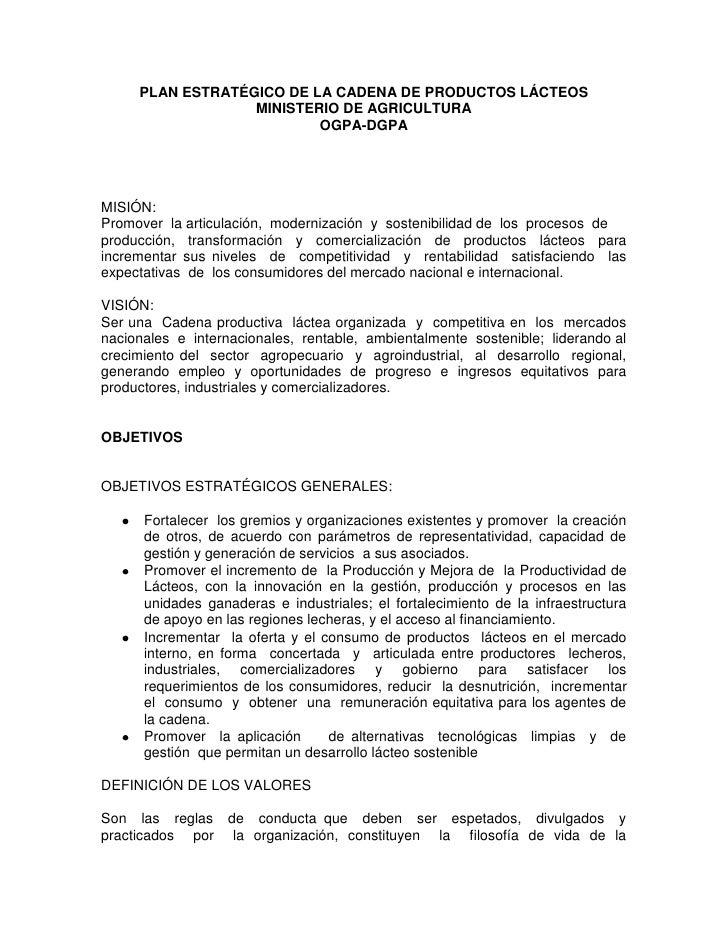 PLAN ESTRATÉGICO DE LA CADENA DE PRODUCTOS LÁCTEOS<br />MINISTERIO DE AGRICULTURA<br />OGPA-DGPA<br />MISIÓN:  <br />Promo...