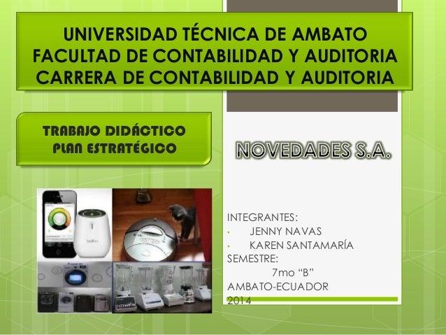 UNIVERSIDAD TÉCNICA DE AMBATO FACULTAD DE CONTABILIDAD Y AUDITORIA CARRERA DE CONTABILIDAD Y AUDITORIA TRABAJO DIDÁCTICO P...