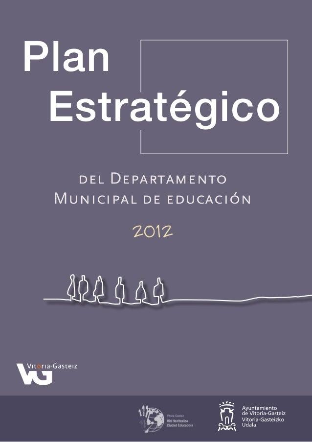 Plan Estratégico del Departamento Municipal de educación  2012