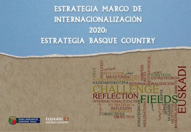 Presentación Estrategia Marco de Internacionalización 2020