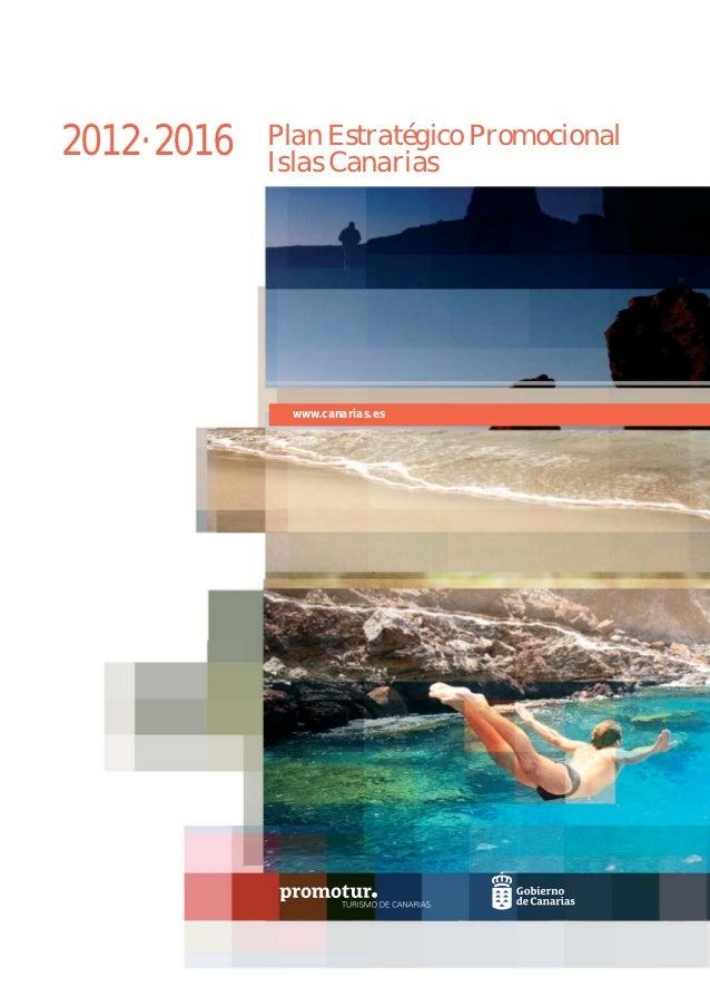 2012·2016   Plan Estratégico Promocional            Islas Canarias             www.canarias.es