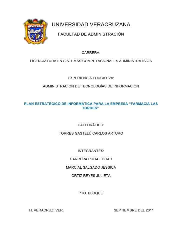 UNIVERSIDAD VERACRUZANA                FACULTAD DE ADMINISTRACIÓN                             CARRERA:  LICENCIATURA EN SI...