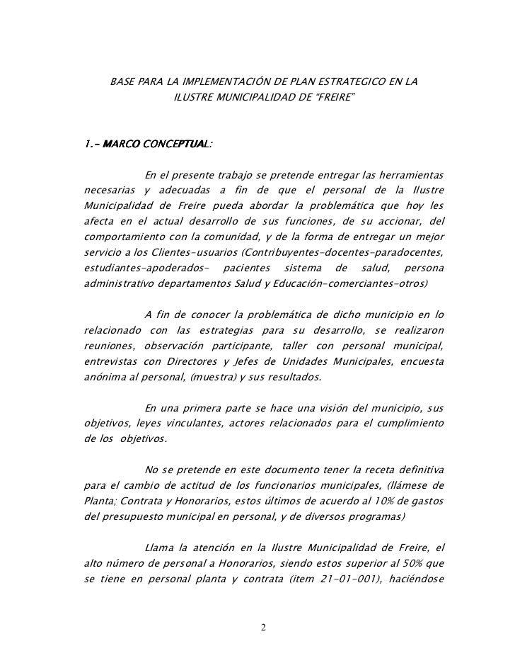 """BASE PARA LA IMPLEMENTACIÓN DE PLAN ESTRATEGICO EN LA                ILUSTRE MUNICIPALIDAD DE """"FREIRE""""1.- MARCO CONCEPTUAL..."""