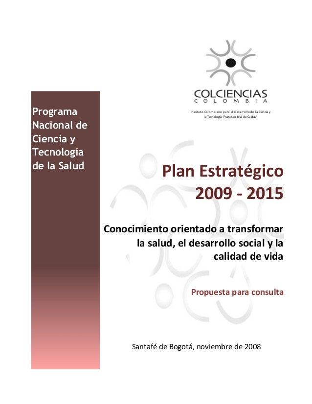Programa                            Instituto Colombiano para el Desarrollo de la Ciencia y                               ...