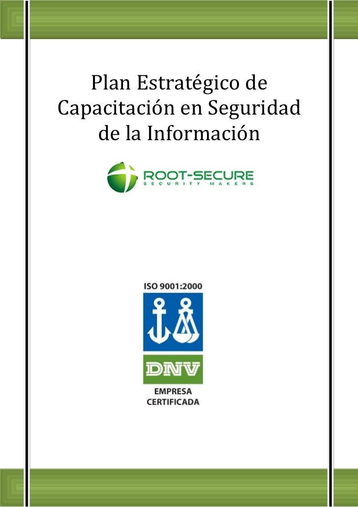 Plan Estratégico de Capacitacion en Seguridad de la Información