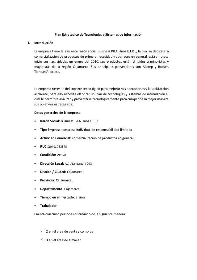 Plan Estratégico de Tecnologías y Sistemas de Información I.  Introducción: La empresa tiene la siguiente razón social Bus...