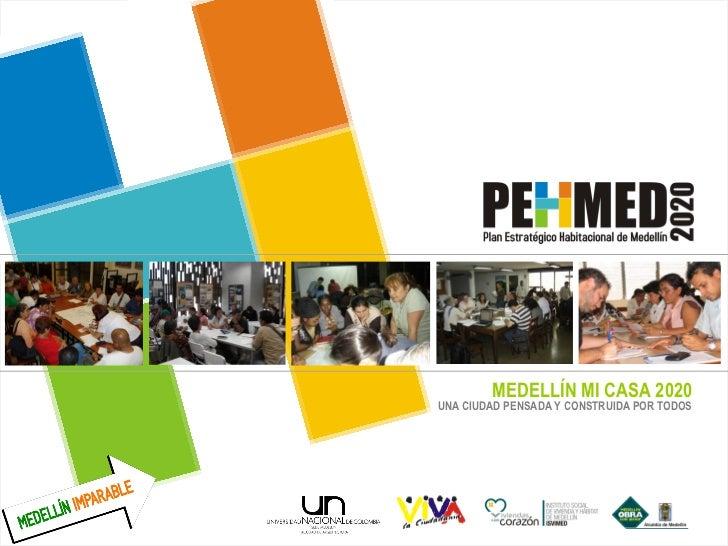 Plan Estratégico Habitacional Medellín 2020
