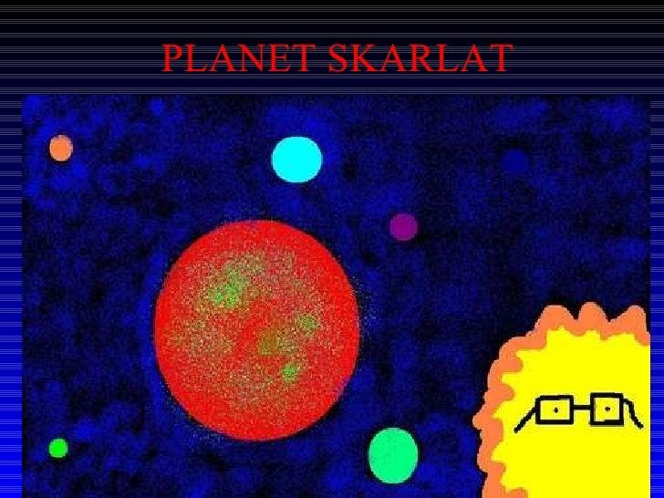 Planet Skarlat