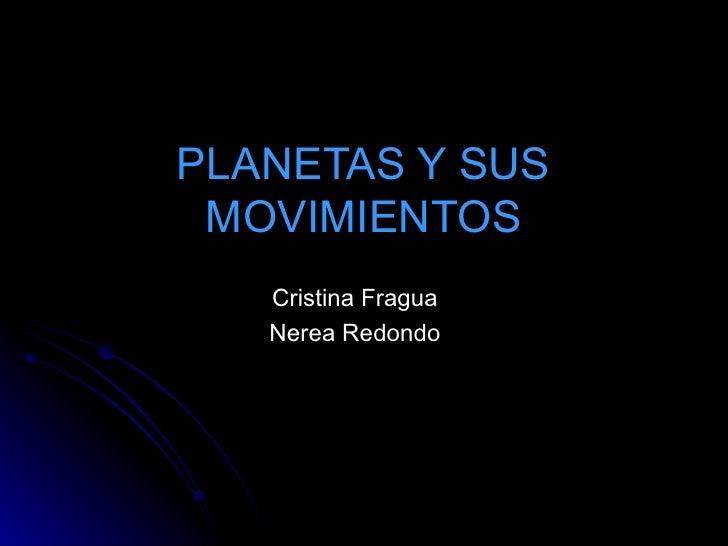 Planetas Y Sus Movimientos