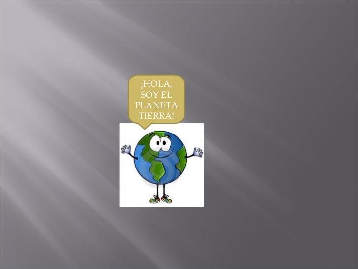 Planeta Tierra, Oscar