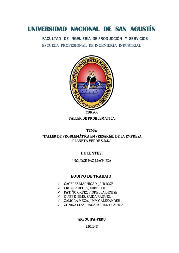 UNIVERSIDAD NACIONAL DE SAN AGUSTÍN   FACULTAD DE INGENIERÍA DE PRODUCCIÓN Y SERVICIOS   ESCUELA PROFESIONAL DE INGENIERÍA...