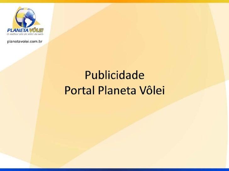 Há sete anos está no ar o melhor emais completo site de vôlei do Brasil,o PLANETA VÔLEI. Tudo o que oamante do esporte sem...