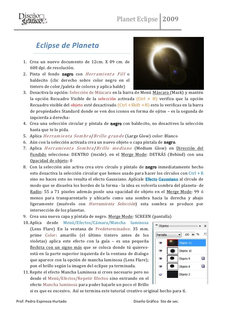 Planet Eclipse 2009              Eclipse de Planeta    1. Crea un nuevo documento de 12cm. X 09 cm. de        600 dpi. de ...