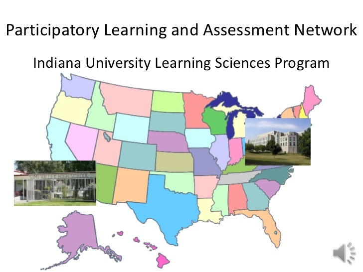 Participatory Learning and Assessment Network   Indiana University Learning Sciences Program