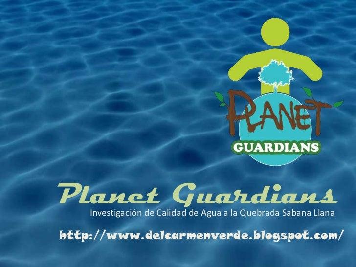 Planet Guardians Presentation