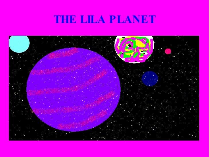 THE LILA PLANET
