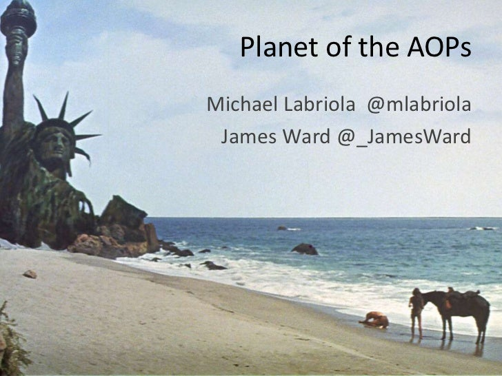 Planet of the AOPs